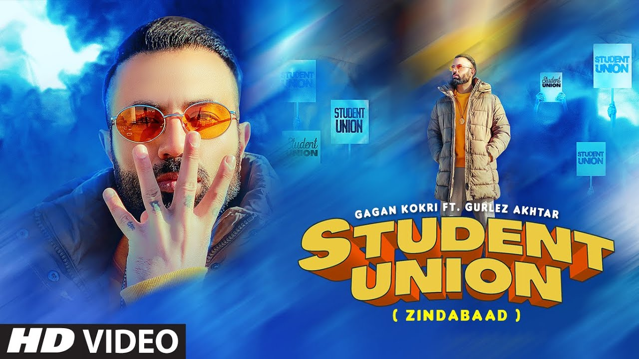 Student Union Lyrics | Gagan Kokri, Gurlej Akhtar