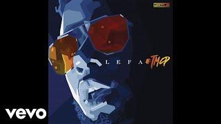 Lefa - TMCP #6 - Entraînement (audio)