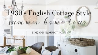1930's English Cottage Inspired Summer Home Tour