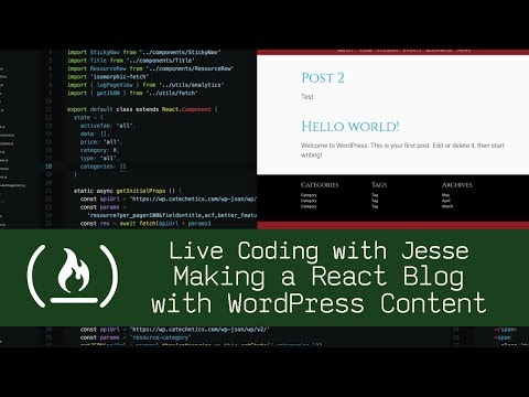 Making a React Blog with WordPress Content - Live Coding with Jesse