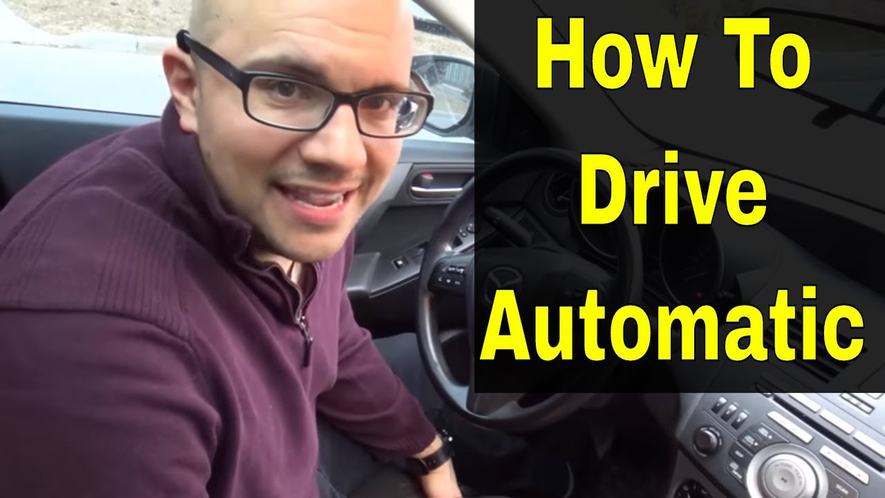Learn How To Drive An Automatic Car-For Beginners