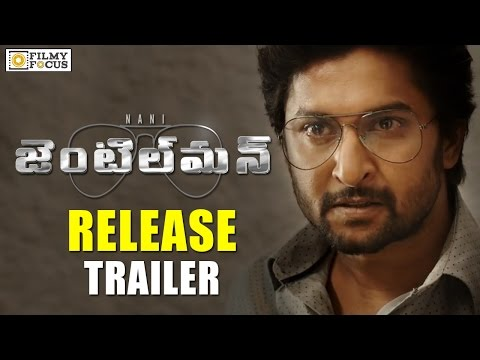Gentleman Release Trailer || Nani, Surabhi, Nivetha Thomas - Filmyfocus.com