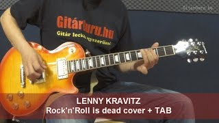 Lenny Kravitz Rock And Roll Is Dead Cover + Tab