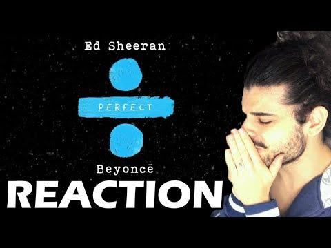 Ed Sheeran - Perfect Duet with Beyoncé REACTION  Reação e comentários