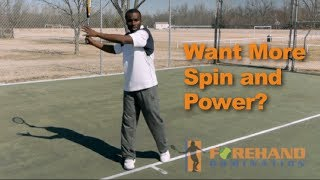 Forehand Tennis - Want More Power And Spin On Your Forehand