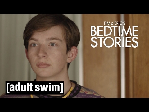Plumbing Issues | Tim & Eric's Bedtime Stories | Adult Swim