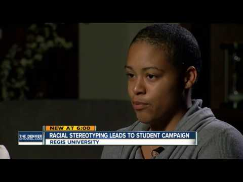 Racial stereotyping leads to student campaign at Regis University