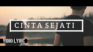 LAGU BIKIN BAPER | Element - CINTA SEJATI (Official Lyric Vidio)