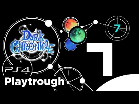 Dark Chronicle (PS4) Playthrough 100% - Riassunto Capitolo 7