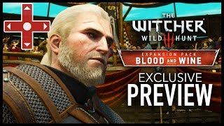 The Witcher 3: Blood & Wine EXCLUSIVE PREVIEW!