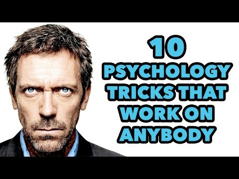 10 PSYCHOLOGY TRICKS THAT WORK ON ANYBODY