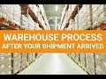 Episode 14 : AFTER YOUR SHIPMENT ARRIVED AT OUR WAREHOUSE IN THE USA