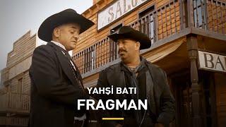 Yahşi Batı | Fragman