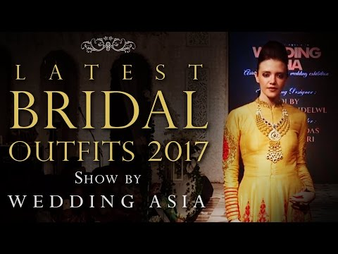 Beautiful Indian Bridal Dresses | Latest Bridal Outfits Collection 2017 | Wedding Asia