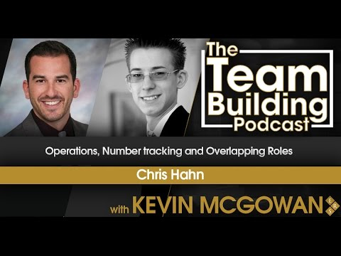 Operations, Number Tracking & Overlapping Roles w/Chris Hahn l Team Building Podcast