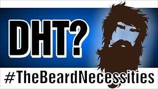 DHT and Minoxidil Beards: Scaremongering VS. Science | The Beardnecessities | Ep.1 |