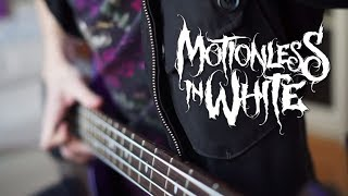 MOTIONLESS IN WHITE - Eternally Yours | Bass Cover