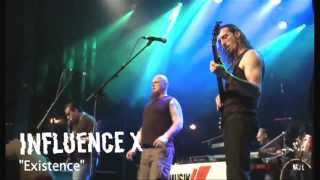 influence X - eXistence live 2013