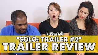 Solo: A Star Wars Story Trailer Review & Reaction   PopPreview Episode 85