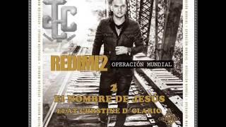 2-El Nombre De Jesús-Redimi2 Feat Christine D´Clario [Operación Mundial]