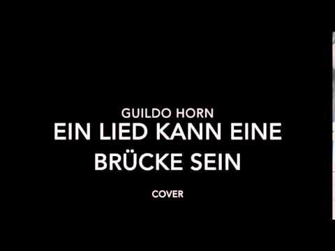 Guildo Horn - Ein lied kann eine brücke sein