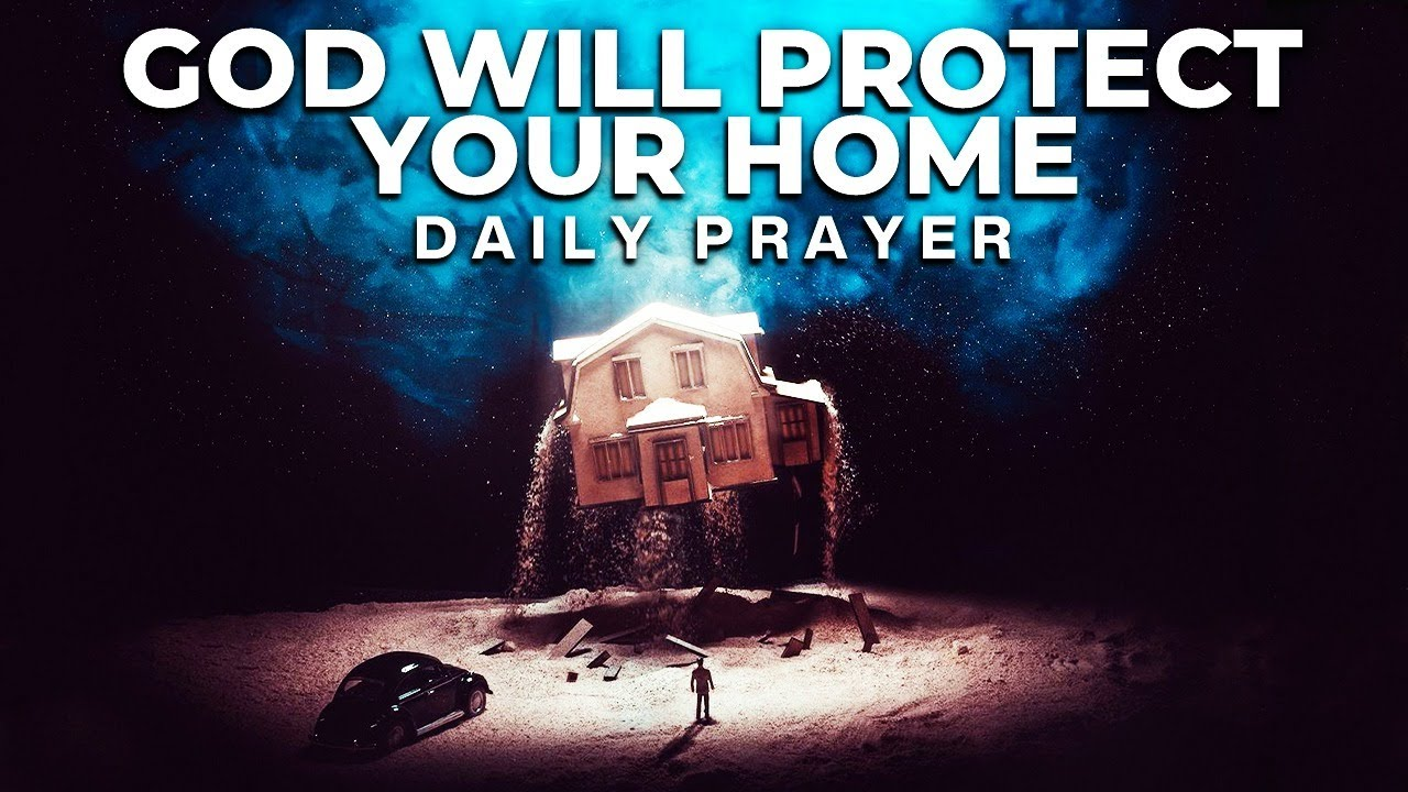 A Mighty Prayer For God's Protection Over Your Family This Year