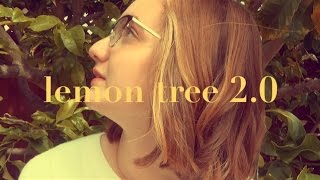 Lemon Tree 2.0 - Original Song | Lauryn Marie