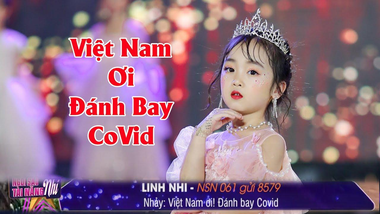 NSN 061. Nguyễn Ngọc Linh Nhi - Việt Nam Ơi! Đánh Bay COVID | Tìm kiếm Ngôi Sao Tài Năng Nhí 2020