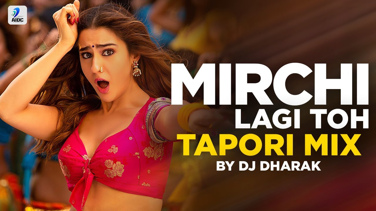 Download Mirchi Lagi Toh - Tapori Mix | DJ Dharak | Coolie No.1 | Varun Dhawan | Sara Ali Khan