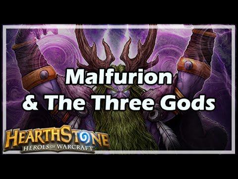 [Hearthstone] Malfurion & The Three Gods