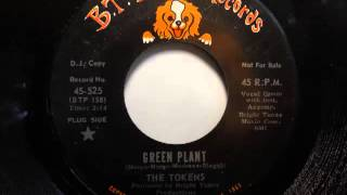 The Tokens - Green Plant (B.T. Puppy 525)
