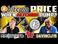 DavinciJ15: Bitcoin Price & When will Altcoins PUMP!?