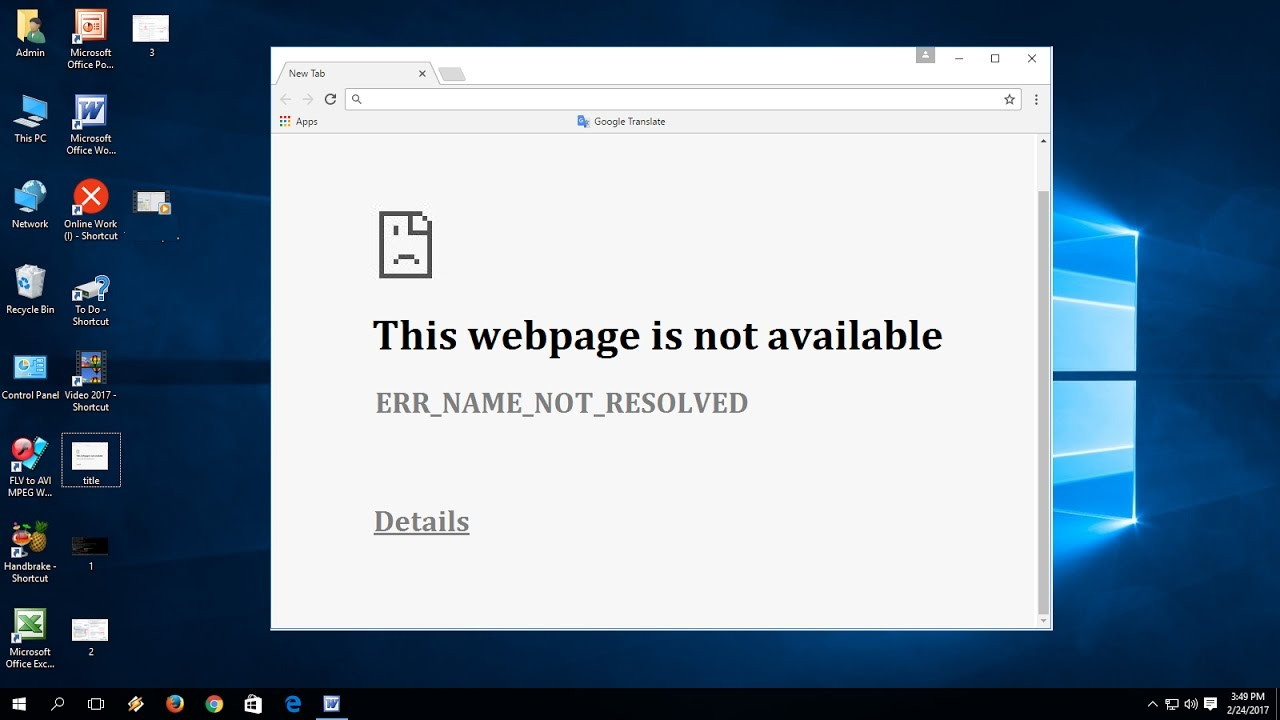 How to Fix This Webpage is Not Available ERR_NAME_NOT_RESOLVED