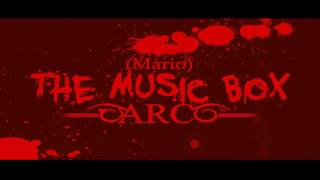 Próximamente (Mario) The Music Box ARC Demo