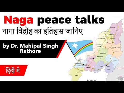 Why did Naga Peace talks fail? Complete history of Naga Insurgency, Current Affairs 2019 #UPSC2020