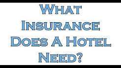 What Insurance Does A Hotel Need?