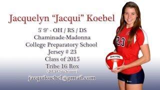 "Jacquelyn ""Jacqui"" Koebel - 2012 High School Volleyball Highlights"