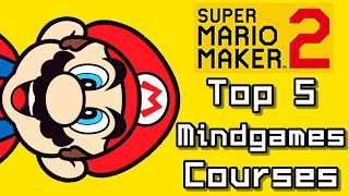 Super Mario Maker Top 5 New MINDGAMES Courses (Switch)