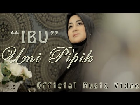 Umi Pipik - Ibu (Official Video)