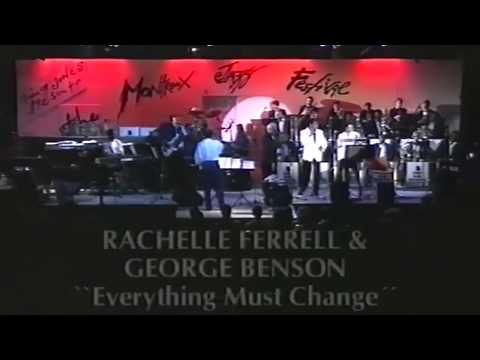 Rachelle Ferrell & George Benson - Everything Must Change