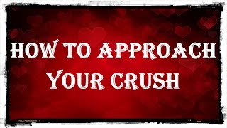 5 Ways To Approach Your Crush Without Feeling Awkward