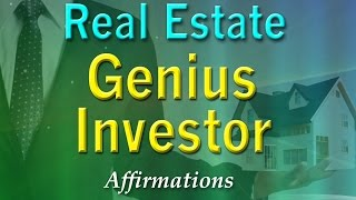 Real Estate Investing Genius - Super-Charged Real Estate Success Affirmations