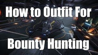 Elite: Dangerous - How to Outfit for Bounty Hunting