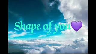 Shape of you - Eden Sharan