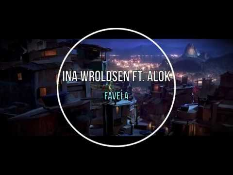 Ina Wroldsen ft. Alok - Favela (Tradução)