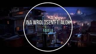 Baixar Ina Wroldsen ft. Alok - Favela (Tradução)