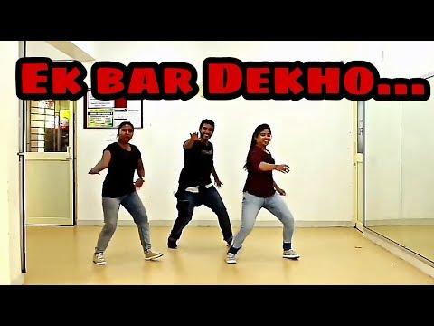 Ek Bar Dekho Bar Bar Re || Dance Choreography