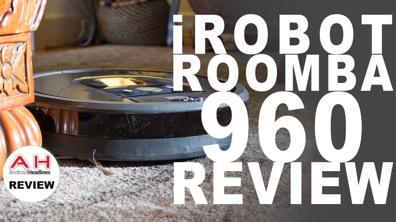 irobot roomba 960 review robot vacuum cleaner - Roomba Vacuum Reviews