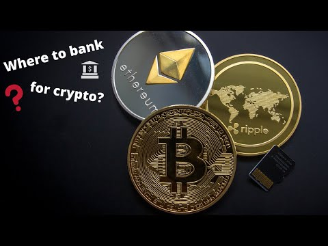 Where to bank for Crypto
