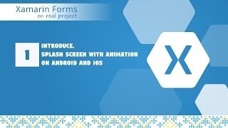 Video 01- Animation on splash screen in Xamarin.Forms [Awesomekit Project] download MP3, 3GP, MP4, WEBM, AVI, FLV Mei 2018